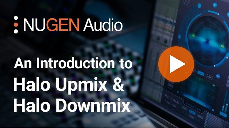An Introduction to Halo Upmix and Halo Downmix