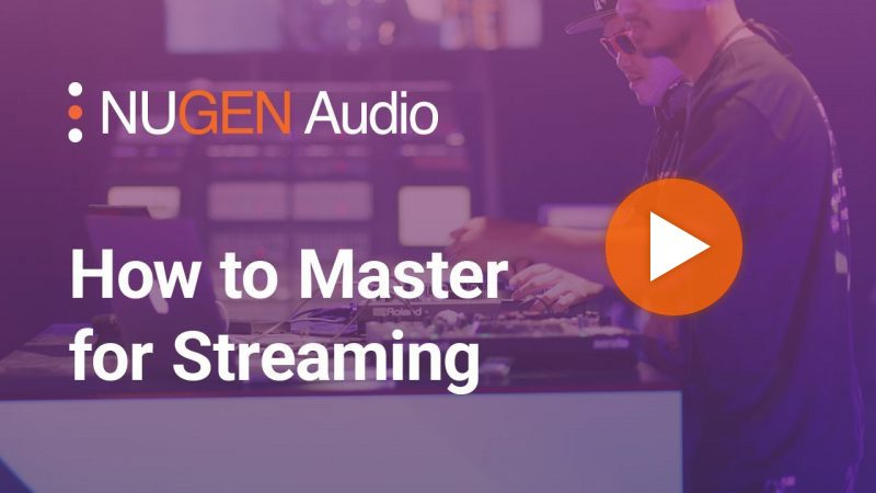 How to Master for Streaming