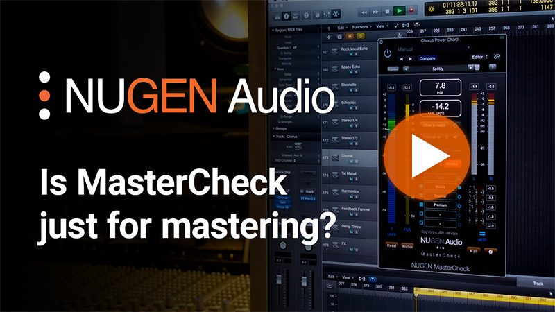 Is MasterCheck just for mastering?
