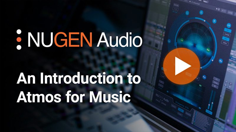 An Introduction to Atmos for Music